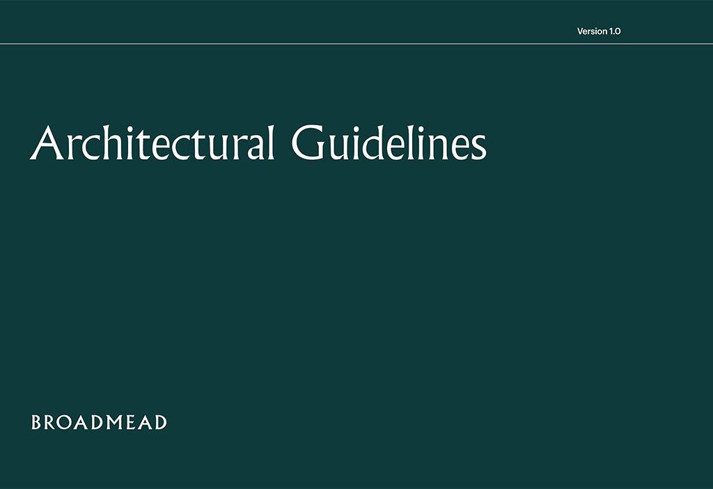 Broadmead Estate - Architectual Guidelines